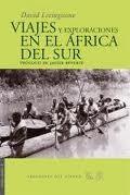 Viajes y exploraciones en el África del sur / David Livingstone ; prólogo de Javier Reverte